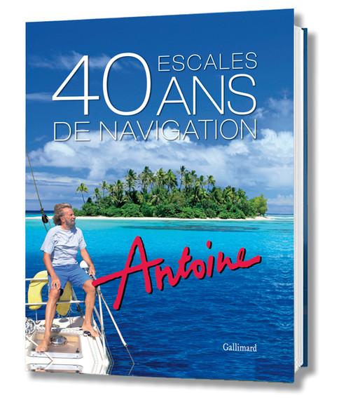 Antoine : 40 years around the world