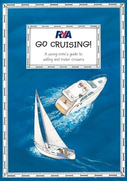 GO CRUISING. A young crew's guide to sailing and motor cruisers