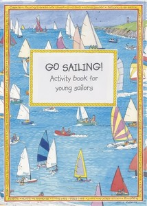 GO SAILING Activity book for young sailors